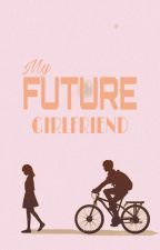 my future girlfriend by Sexy_sweety