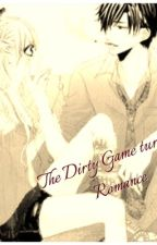 The Dirty Game Turns to Romance by Oatkuforever12