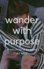 Wander with Purpose || Kim Namjoon by -tokyufinity