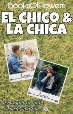 El Chico & La Chica by Eunice236