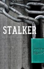 Stalker 😨 by Cheekylittlewriter