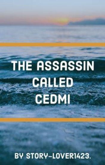 The assassin called Cedmi. [UNDER MAJOR EDITING]