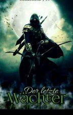Der letzte Wächter(boy×boy) by booklooover998