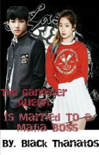 The Gangster Queen is Married to a Mafia Boss by user55157147
