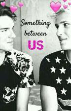 Something between us - Mavy by Mavyislife
