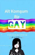 Alt Komşum Bir Gay  by sadist_bir_otaku