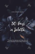 30 Days In Jakarta by adaptasi