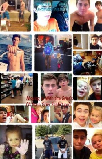 Moving in with the Griers (A Nash Grier Fanfic)