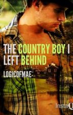 The Country Boy I Left Behind by LogicOfMae