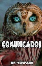 COMUNICADOS.- By @Veryana © by Veryana