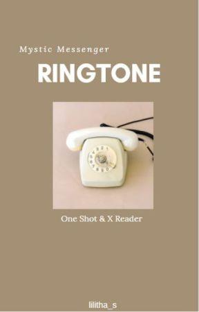 Ringtone [ Mystic Messenger ] One Shot & X Reader FR by Risa_chaan