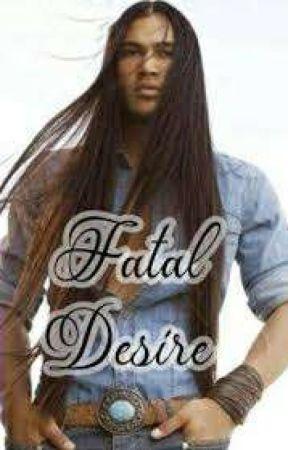 Fatal Desire by Wordsworth84