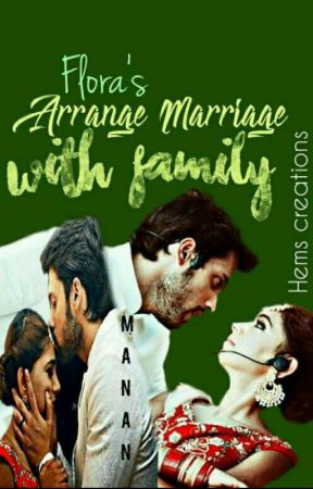 ARRANGED MARRIAGE WITH FAMILY(MANAN FF) - 21  Sweet time