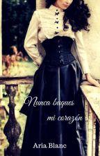Nunca busques mi corazón © by AriaBlanco2