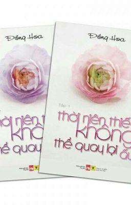 Đọc truyện Thời Niên Thiếu Không Thể Quay Lại Ấy (Trọn Bộ 2 Tập) - Đồng Hoa