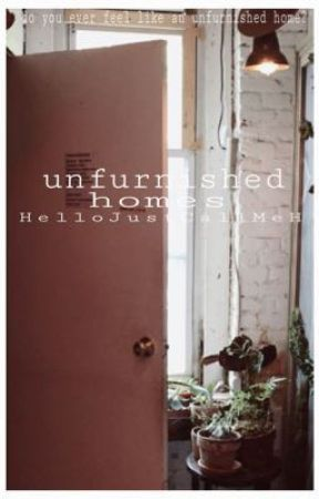 unfurnished homes by HelloJustCallMeH