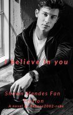 I BELIEVE IN YOU by Rebeca2002-rebe