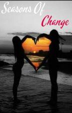 Seasons Of Change (The Script Fanfic) by SecretSmile1