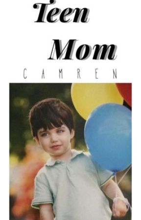 Teen Mom >Camren< |TERMINADA| by Carolina1954