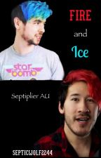 Fire and Ice || Septiplier AU by SepticWolf2244