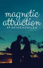 Magnetic Attraction by xFakingaSmilex
