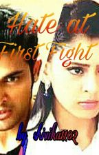 Hate At First Fight!!! by shivika1102
