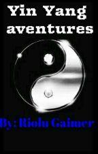 Yin Yang aventures  by RioluGaimer