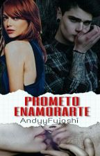 Prometo Enamorarte [EDLA#2] by AndyyFujoshi
