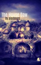 The House Daw by alexisBoxes