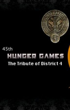 The 45th Hunger Games: The Tribute of District 4 (Watty Awards 2012 completed) by katpry