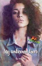 My unknown lover [RUS] by raifrain