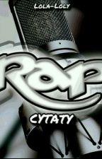 Rap-Cytaty  by Lola-Loly