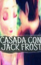 CASADA CON JACK FROST  by jelsakarinafrost