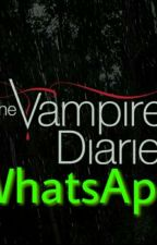 The Vampire Diaries (WhatsApp) by Traumstern1204