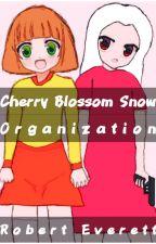 Cherry Blossom Snow: Organization by FerretLord