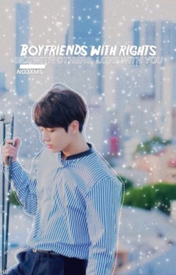 BOYFRIENDS WITH RIGHTS ∎ KV