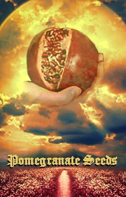 Pomegranate Seeds ~ Editing in Progress
