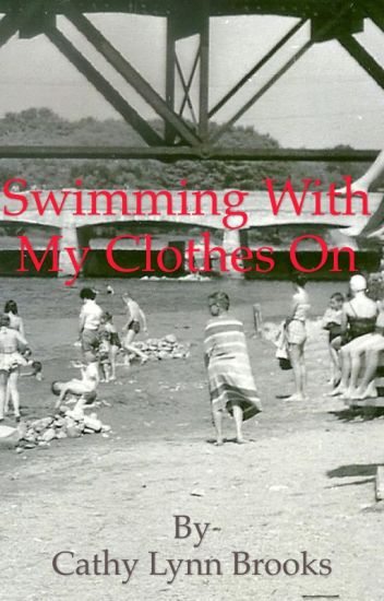 Swimming With My Clothes On