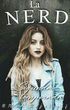 La Nerd [#LN2T] by MarIsVidah_
