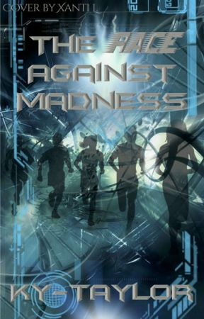 The Race Against Madness by Ky-Taylor