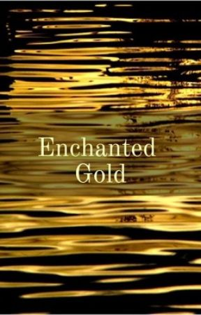 Enchanted Gold by NJ2001