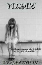 'YILDIZ' by mervisceyhan