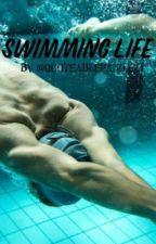 Swimming life by quotablepanda