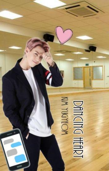 Dancing Heart {Got7-Yugyeom Fanfiction} - _love2smile_ - Wattpad