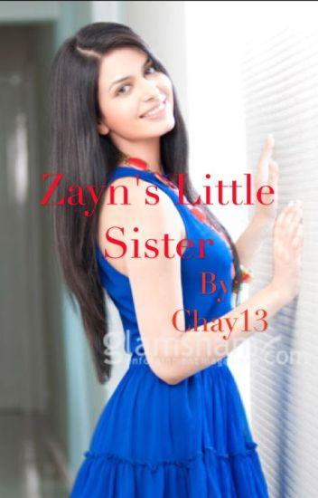 Zayn's Little Sister (A Niall Horan Love Story) #Wattys2015