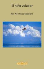 El niño volador by pacoperezz