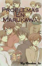 Problemas En Marukawa by Onodera_liz