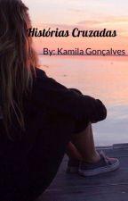 Histórias cruzadas (Reformando) by kamilagoncalves23