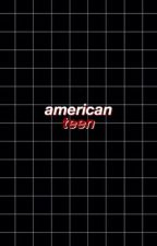 american teen ⇸ scl by inconsistent
