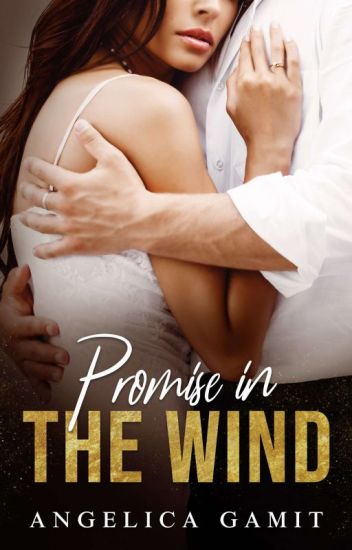 Promise In The Wind